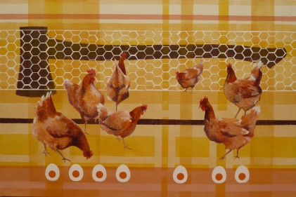 Eggs or Else! Acrylic on linen 76cmx51cm Chicken for dinner was a luxury, and only if a chook did not perform could we eat one with a clear conscience.