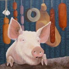 This Little Piggy Acrylic on linen 46cmx46cm We heard stories of the great pig killing days, and despite knowing exactly what was in the various resulting sausages, we thoroughly enjoyed them.